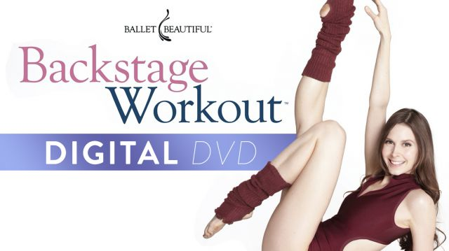Backstage Workout: Digital DVD!