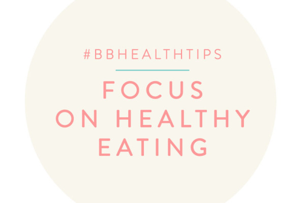 BBHealthTips: Focus on health eating