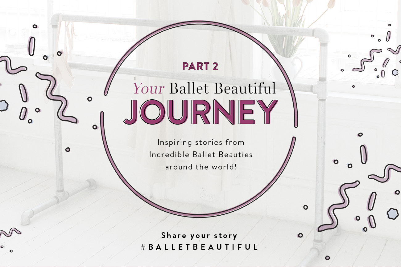 Your Ballet Beautiful Journey - Part 2