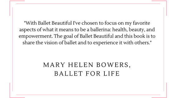 Mary Helen Bowers, Ballet for Life
