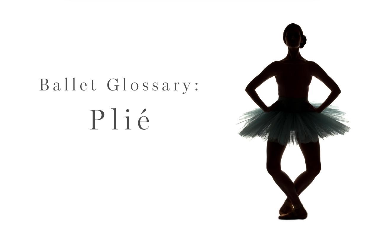 Ballet Glossary: Plié
