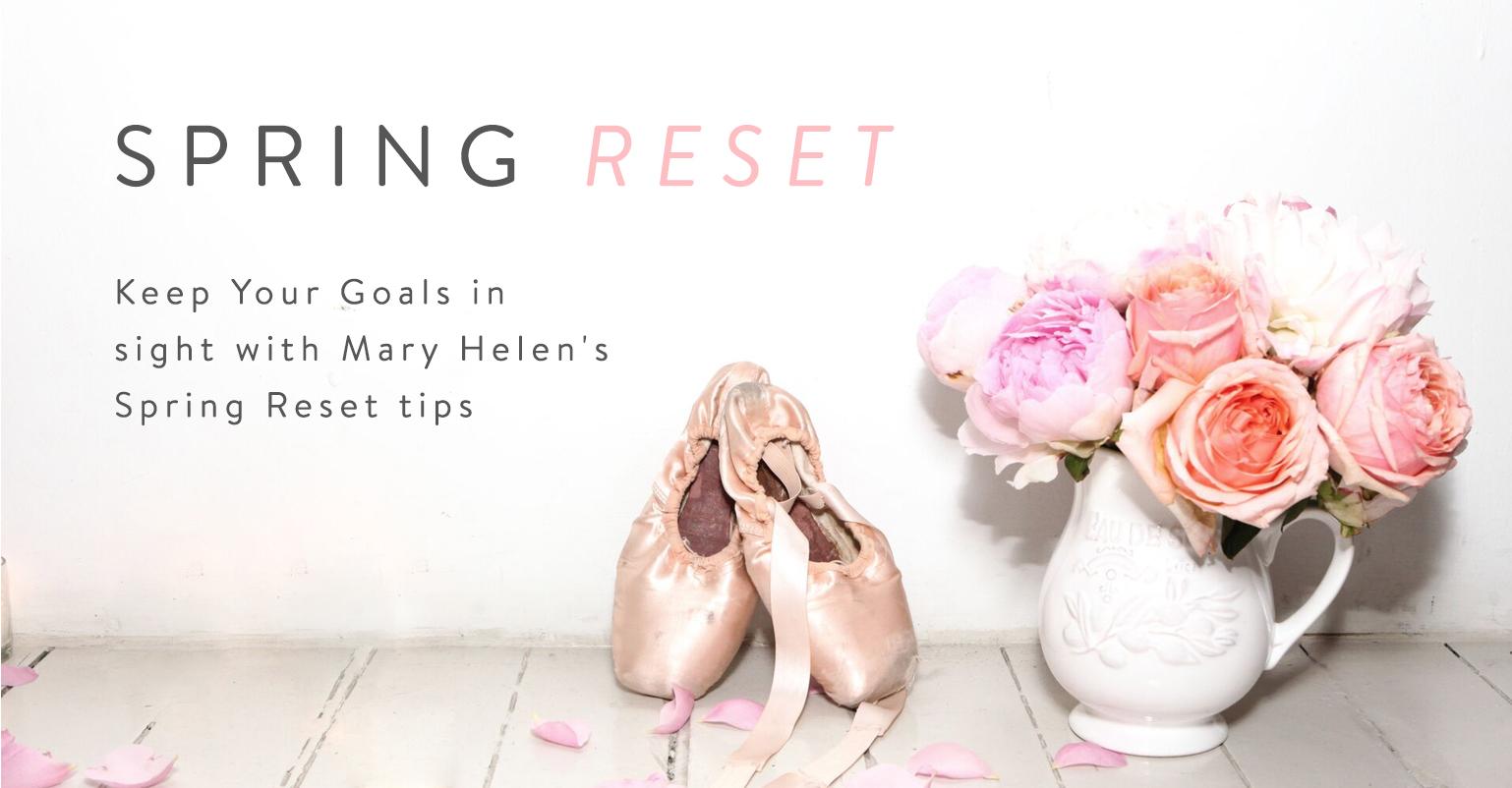 Mary Helen's Spring Reset