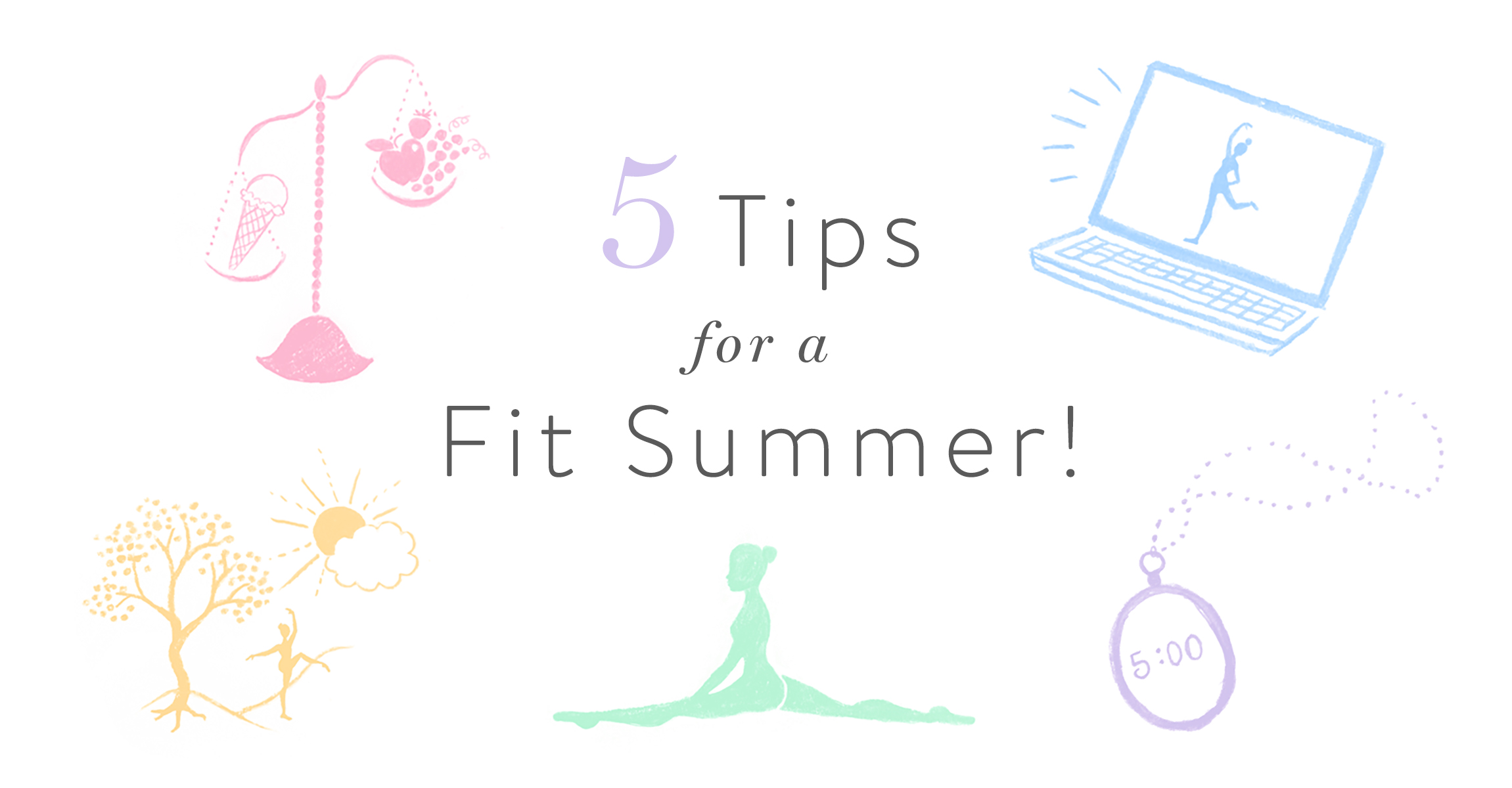 5 Tips for a Fit Summer!
