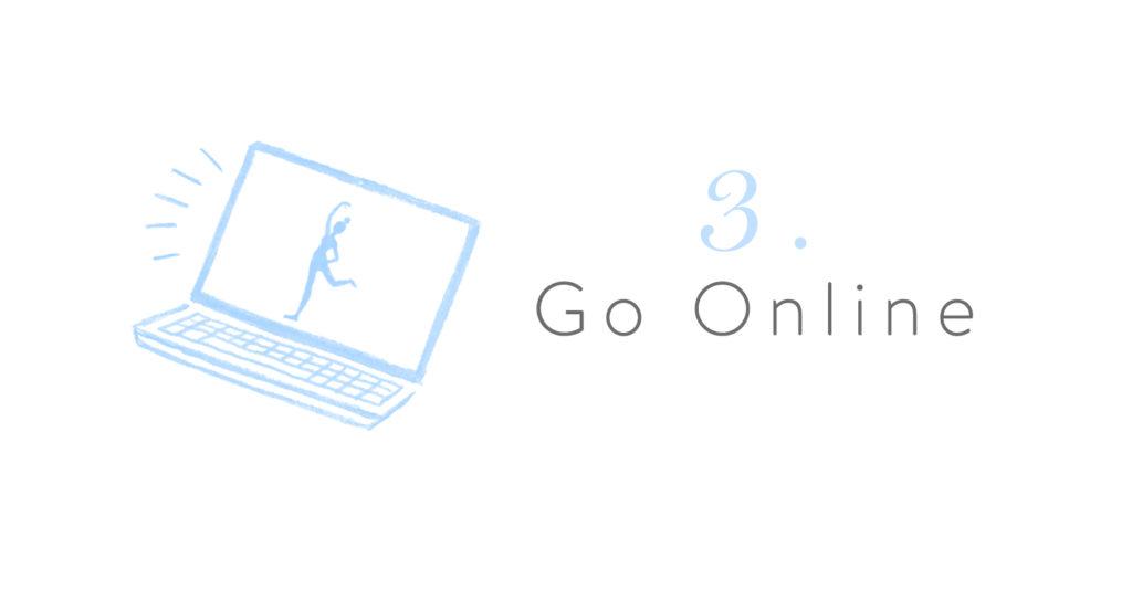 3. Go Online