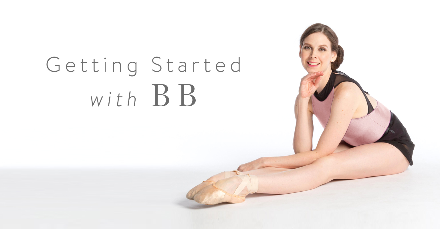 Getting Started with Ballet Beautiful