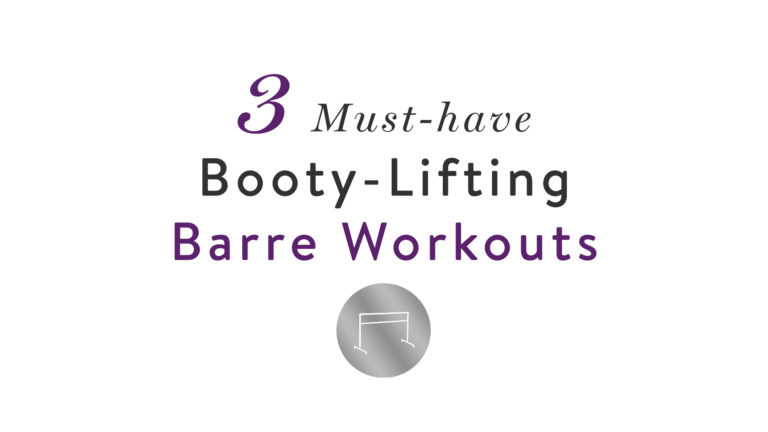 Booty-Lifting Barre Workouts