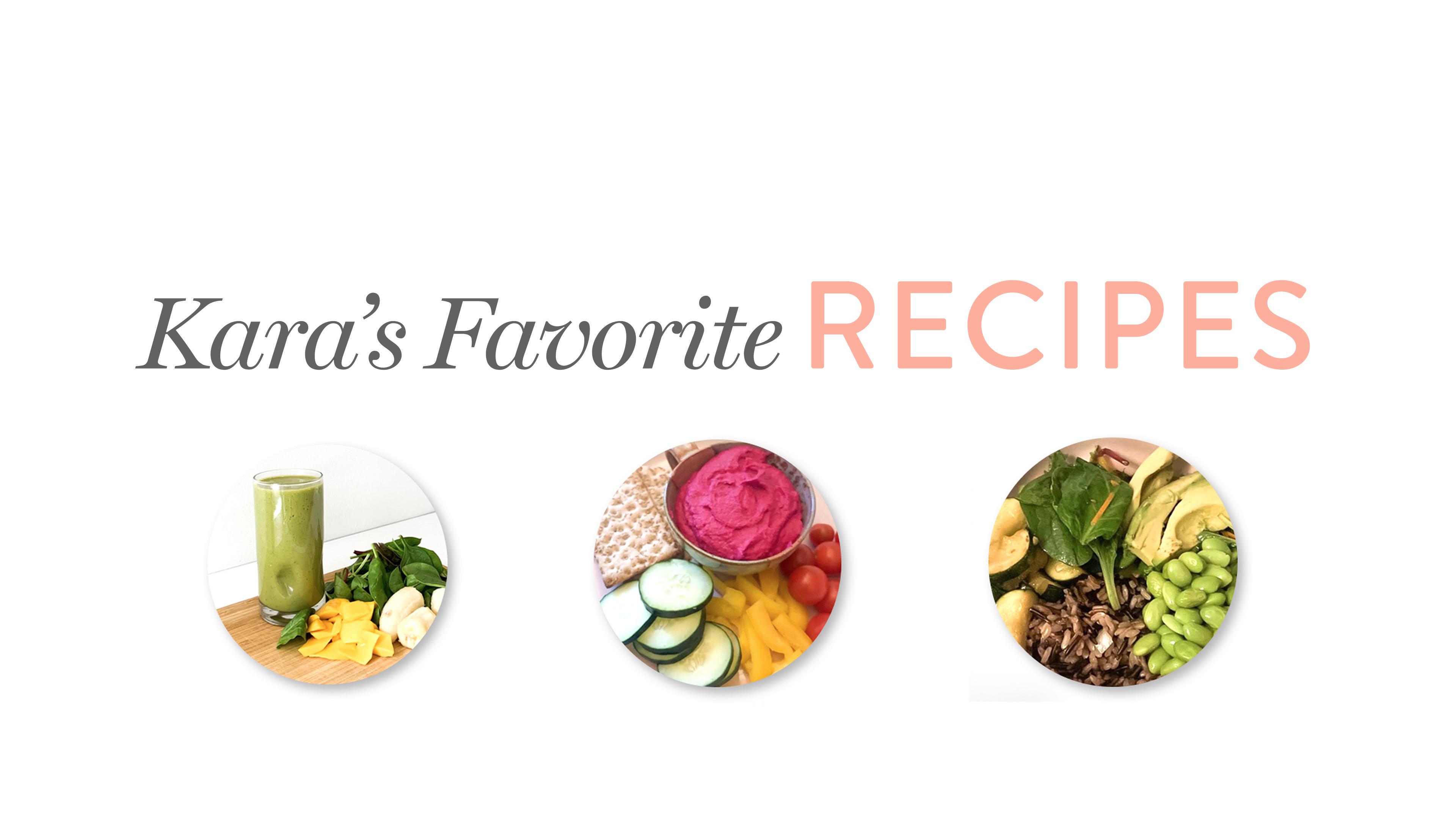 Kara's Favorite Recipe's