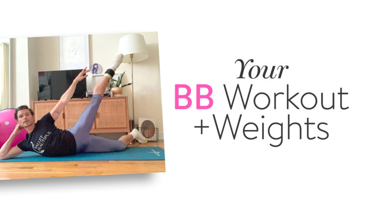 Your BB Workout + Weights