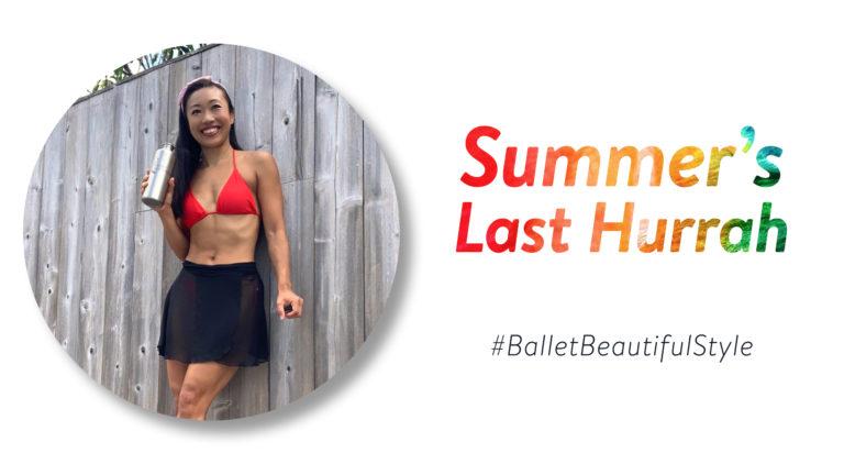 Summer's Last Hurrah!