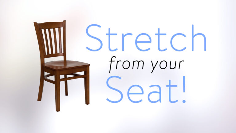 Stretch From Your Seat