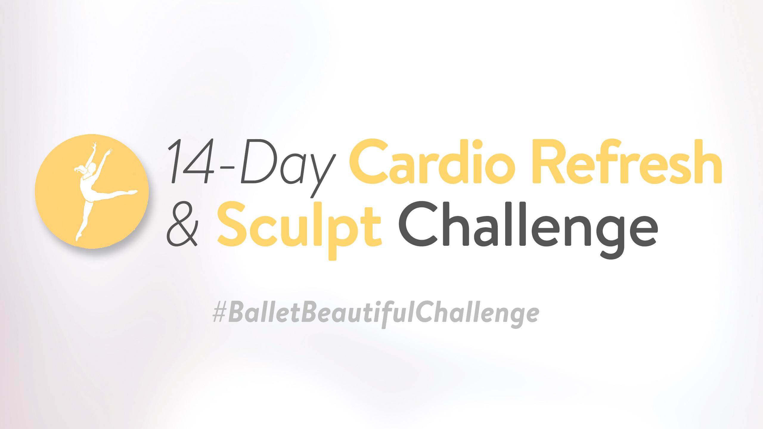 Cardio Refresh & Sculpt Challenge